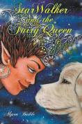 StarWalker and the Fairy Queen