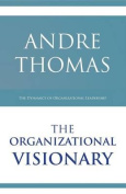 The Organizational Visionary