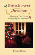 Reflections of Christmas Through the Years