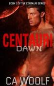 Centauri Dawn