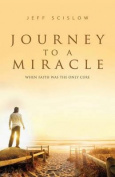 Journey to a Miracle