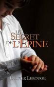 Le Secret de L'Epine [FRE]