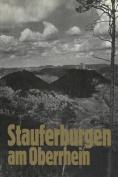 Stauferburgen Am Oberrhein [GER]