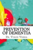 Prevention of Dementia