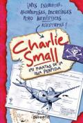 Charlie Small. Piratas de La Isla Perfidia  [Spanish]