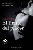 El Limite del Placer  [Spanish]