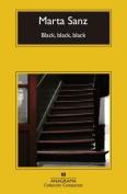 Black, Black, Black [Spanish]