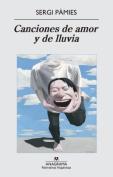 Canciones De Amor y De Lluvia [Spanish]