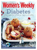 Diabetes: Healthy, Low GI Meals and Treats for Diabetics (The Australian Women's Weekly