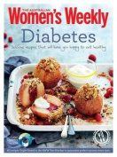 Diabetes: Healthy, Low GI Meals and Treats for Diabetics (The Australian Women's Weekly