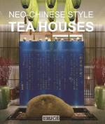 Neo-Chinese Style Tea Houses