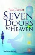 Seven Doors to Heaven