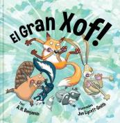 El Gran Xof! [CAT]