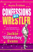 Confessions of a Wrestler