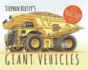 Stephen Biesty's Giant Vehicles