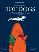 Stephane Reynaud's Gourmet Hot Dog