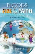 Floods, Fire and Faith