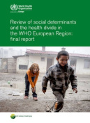 Review of Social Determinants and the Health Divide in the WHO European Region [Audio]