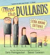 Meet the Dullards