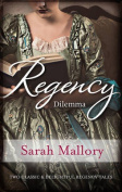 Regency Dilemma/More Than A Governess/The Wicked Baron