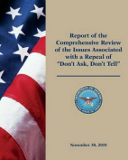 Report of the Comprehensive Review of the Issues Associated with a Repeal of Don't Ask, Don't Tell