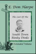 The Last of the South Town Rinky Dinks