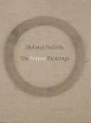 Helmut Federle - the Ferner Paintings