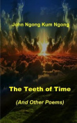 The Teeth of Time