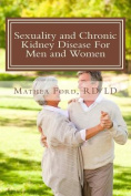 Sexuality and Chronic Kidney Disease for Men and Women