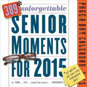 389* Unforgettable Senior Moments Page-A-Day Calendar