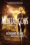 Mortal Gods (Goddess War)