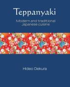 Teppanyaki (Silk Series)