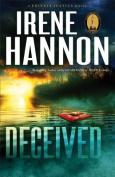 Deceived: A Novel