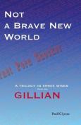 Not a Brave New World