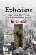 Ephesians--Recovering the Vision