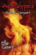 Apocalypsis: Book 2 (Warpaint)