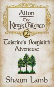 Allon - The King's Children - Tristine's Dorgirith Adventure