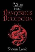 Allon Book 7 - Dangerous Deception