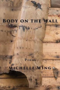Body on the Wall
