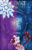 Seasons of Glass