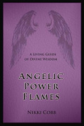 Angelic Power Flames
