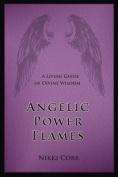 Angelic Power Flames
