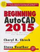 Beginning AutoCAD: 2015