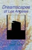 Dreamscapes of Los Angeles