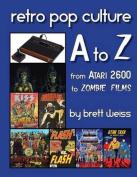 Retro Pop Culture A to Z
