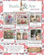 Bustle & Sew Magazine February 2014  : Issue 37