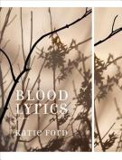 Blood Lyrics: Poems