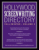 Hollywood Screenwriting Directory Fall/Winter Volume 5