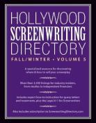 Hollywood Screenwriting Directory Fall/Winter Volume 5