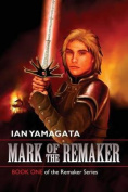 Mark of the Remaker